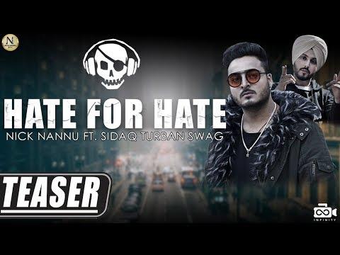 Hate For Hate (Teaser)   Nick Nannu   Sidaq Turban Swag   Infinity   New Punjabi Songs 2018