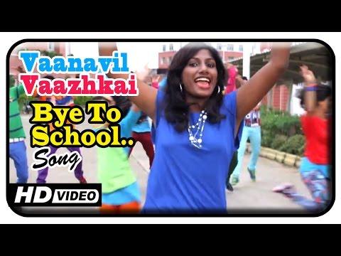 Vaanavil Vaazhkai Tamil Movie | Songs | Bye to School Song | Shivi Sharon | Jithin Raj