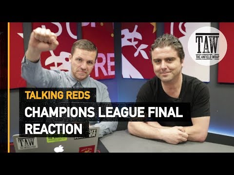 Champions League Final Reaction  Talking Reds