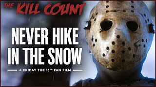 Never Hike in the Snow (2020) KILL COUNT