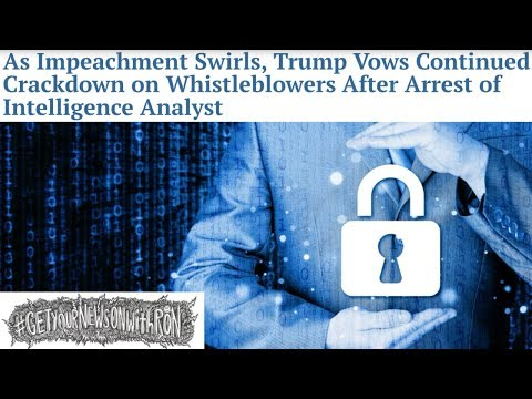 Trump Continues Brutality Towards Whistleblowers - A Presidential Tradition