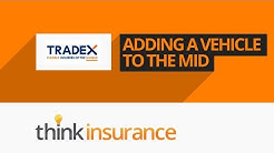 Tradex MID - How To Add or Remove Vehicles | Think Insurance