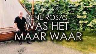 René Rosas - Was Het Maar Waar - Officiële Videoclip