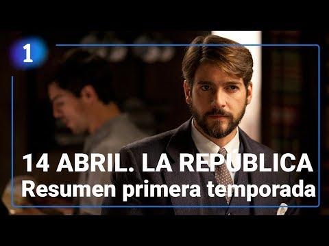 Resumen primera temporada | 14 ABRIL. LA REPÚBLICA