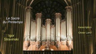 """STRAVINSKI """"Le Sacre du Printemps"""" Notre-Dame de Paris, Grandes Orgues - transcription 4 mains"""