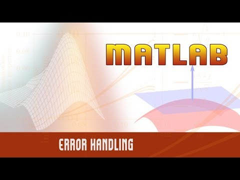 Matlab | Programming Deep Dive | Error Handling