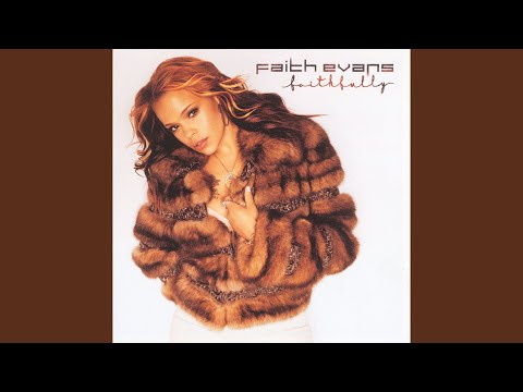 Faith Evans - Faithfully (Full Album)