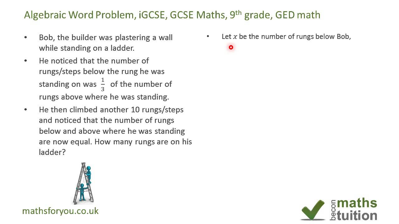 Algebra Word Problems, iGCSE, GCSE Maths, 9th grade, GED math Part 2