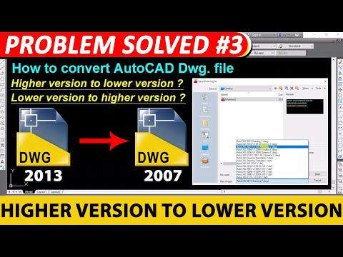 how-to-convert-higher-version-autocad-file-to-lower-version?