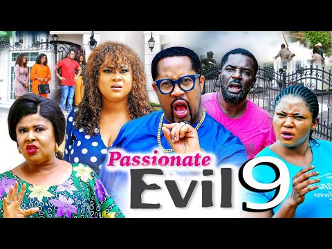 Download PASSIONATE EVIL SEASON 9 (New Trending Movie) 2021 Recommended Nigerian Nollywood Movie 1080p