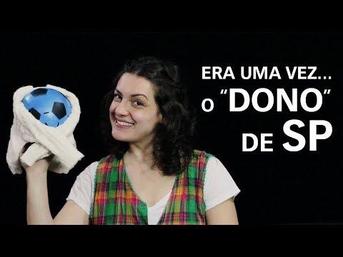 """#6 ERA UMA VEZ... O """"DONO"""" DE SP"""