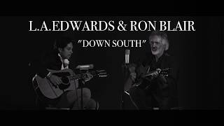 "L.A. Edwards & Ron Blair // Tom Petty and the Heartbreakers Cover // ""Down South"""