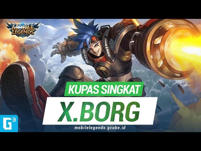 FIGHTER INI MEMILIKI 2 DARAH?! LIHAT DI SINI!! Kupas Singkat - X.Borg   Mobile Legends