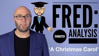 Fred: Character Analysis - 'A Christmas Carol' (Animated)