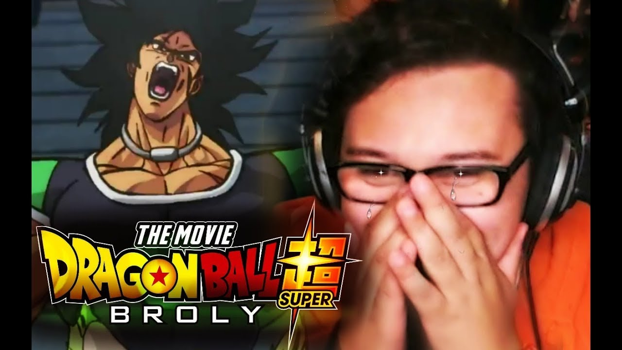 What If I Cry My Little Bros Reaction To Dragon Ball Super Broly Official Trailer Hd