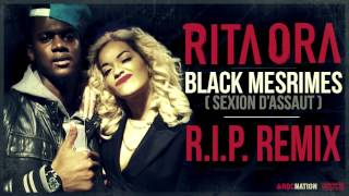 Rita Ora feat. Black M - RIP Remix (Son Officiel)