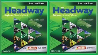 (Update) New Headway Beginner Student's Book 4th :All Units -Full Lessons