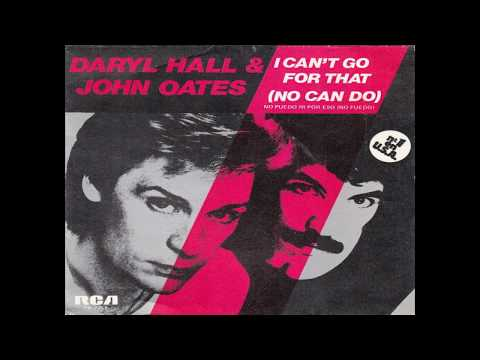 Daryl Hall & John Oates - I Can't Go For That (No Can Do) (1981 Single Version) HQ