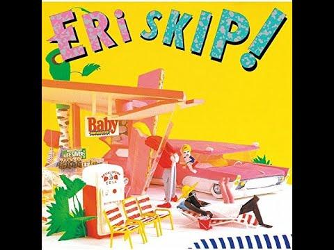 ERI - SKIP! (1986) [Full Album]