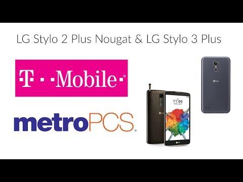 LG Stylo 2 Plus Nougat & LG Stylo 3 Plus Released!