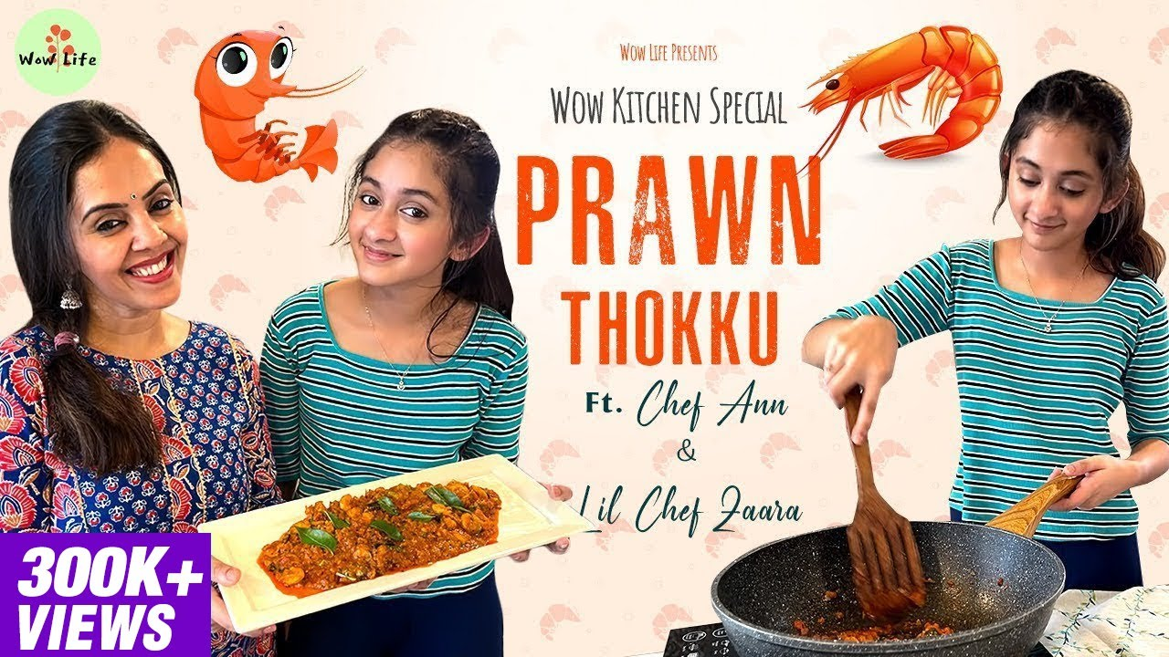 """Wow Life Presents """"Wow Kitchen Special"""" Prawn Thokku Ft. Chef Ann & Lil Chef Zaara #prawnthokku"""