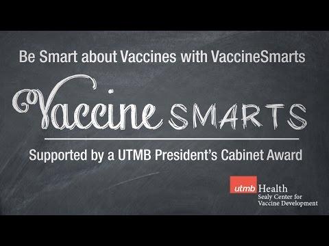UTMB Sealy Center for Vaccine Development: Vaccine Smarts 3