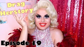 Drag HerStory episode 19: Five-Six-Seven and 301's! A brief history of showgirls of drag