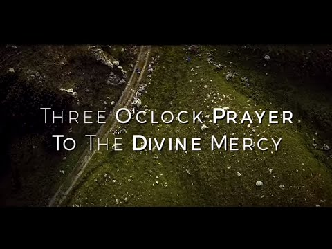 Three O' Clock Prayer to the Divine Mercy - Prayers