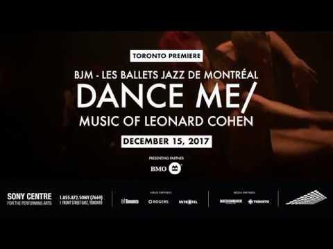 BJM - Les Ballets Jazz De Montréal - DANCE ME/MUSIC OF LEONARD COHEN