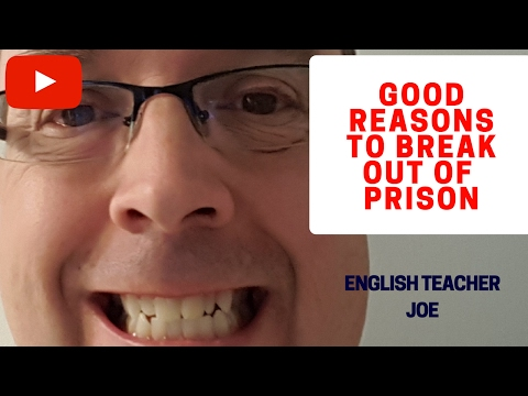 Learn English: Good Ways To Break Out of Prison