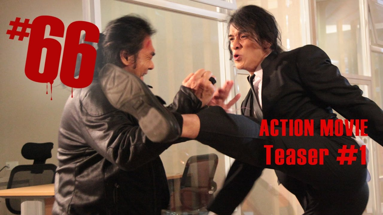 #66 - Official Teaser #1 | Action Movie Indonesia Terbaru ...