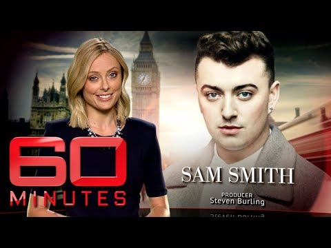 Sam Smith Opens Up On His Sexuality And Battle With Weight (2015) | 60 Minutes Australia