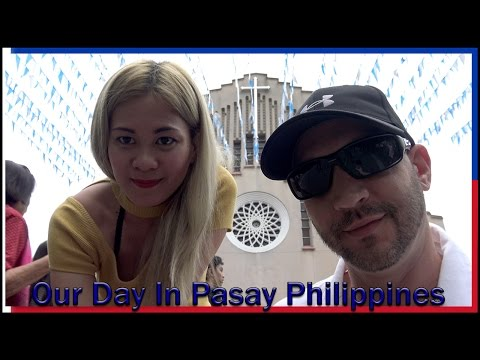 Our Day In Pasay Philippines