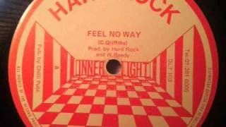 Hard Rock- Feel No Way 12""