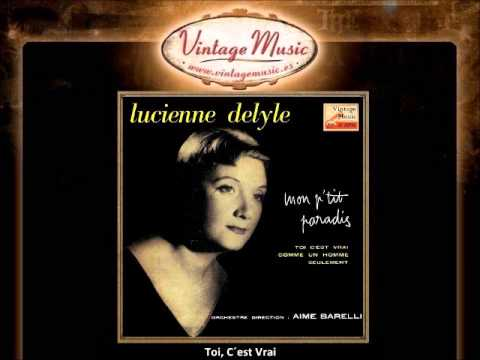 Lucienne Delyle  Toi, C´est Vrai VintageMusices