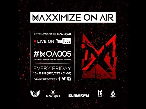 Maxximize On Air - Episode #005
