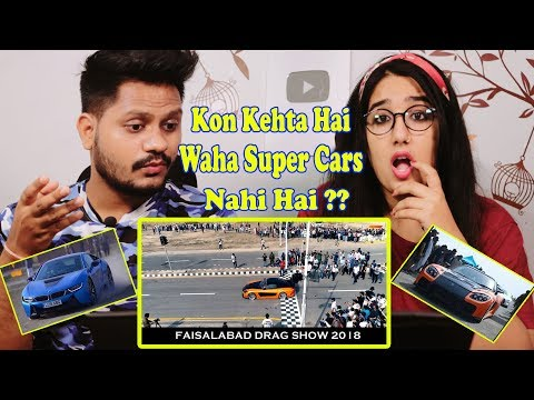 indian-reaction-on-faisalabad-drag-show-2018---official-footage-|-pakistan-most-luxury-cars
