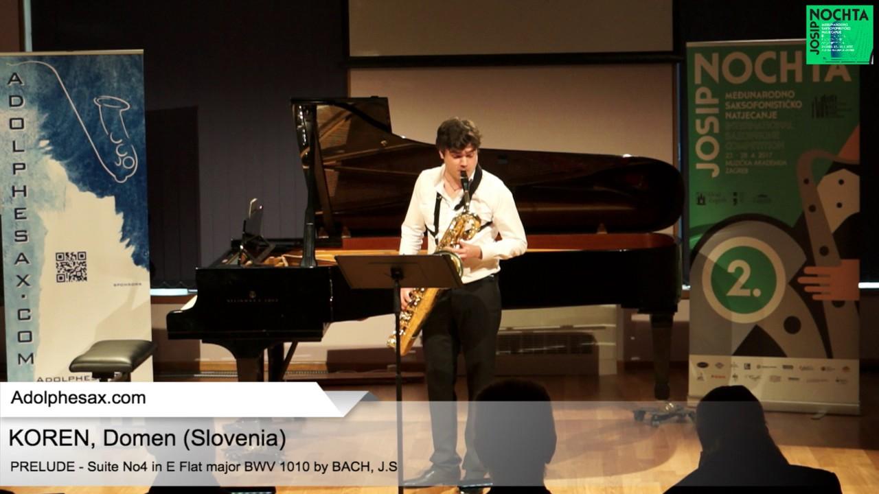 Johann Sebastian Bach   Suite No 4 in E  at major BWV 1010 Pre?lude –  KOREN, Domen Slovenia