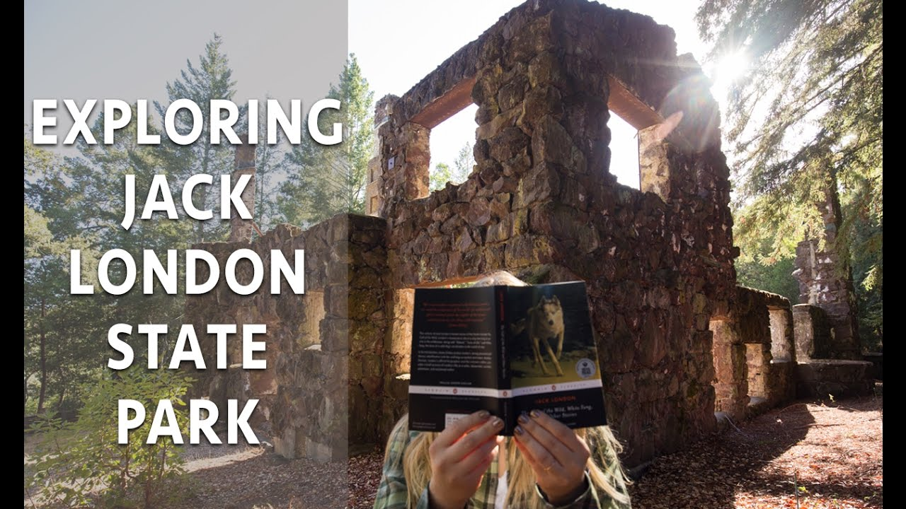 Visiting Jack London State Historic Park in Sonoma County