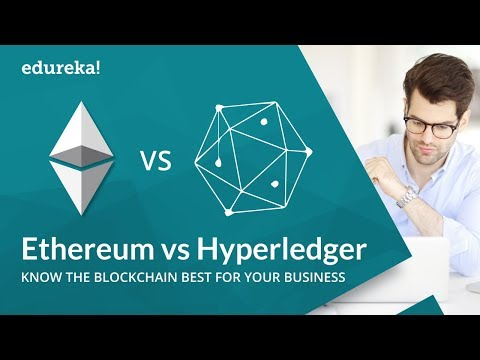 Ethereum Vs Hyperledger | Which Blockchain Technology To Choose | Blockchain Training |  Edureka