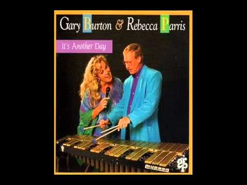 Gary Burton y Rebecca Parris, Good Enough. Cd It´s Another Day.wmv