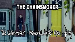 Baixar The Chainsmokers - Memories...Do Not Open - young (unofficial music video) Full HD by d'minix