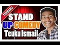 STAND UP COMEDY TEUKU ISMAIL NGAKAK. ( CEWEK ACEH ) FULL HD