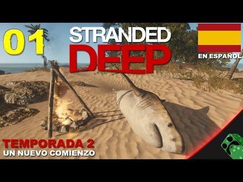 Stranded Deep - T2E1 - Un nuevo comienzo Alpha 0.02.H1 | Gameplay Español