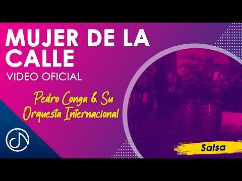 Mujer De La Calle - Pedro Conga Y Su Orquesta Internacional