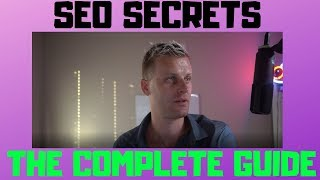 The Complete Guide To SEO Secrets For 2020 (Part 1)