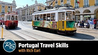 Portugal: Travel Skills with Rich Earl | Rick Steves Travel Talks