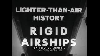 HISTORY OF HEAVY DIRIGIBLES & AIRSHIPS   HINDENBURG DISASTER  U.S. NAVY ZEPPELINS 84504