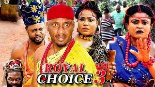 The Royal Choice Season 3 - 2018 Latest Nigerian Nollywood Movie Full HD
