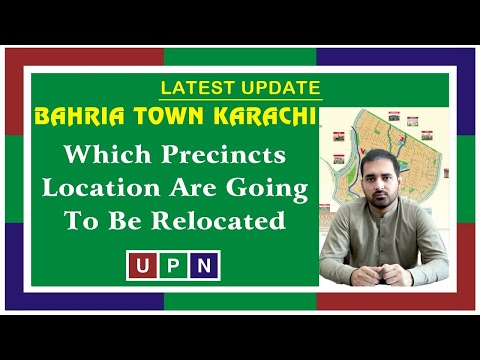 Bahria Town Karachi | Which Precincts Location Are Going To Be Relocated BTK | Latest Update | UPN